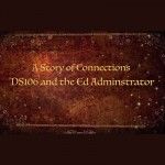 A Story of Connections DS106 and the Ed Administrator  (Kathy Onarheim)